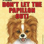 Papillon-Dont-Let-the-Breed-Out-Sign-Suction-Cup-7×5-Red-181141678036