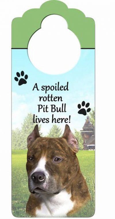 Pitbull-Dog-Door-Knob-Handle-Hanger-Sign-Spoiled-Rotten-1025-x-4-Brindle-181160025552