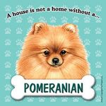 Pomeranian-Dog-Magnet-Sign-House-Is-Not-A-Home-181334142760