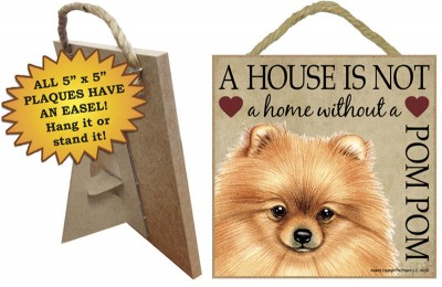 Pomeranian-Indoor-Dog-Breed-Sign-Plaque-A-House-Is-Not-A-Home-5×5-181140160919