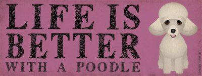 Poodle-Dog-Car-Bumper-Sticker-Life-Is-Better-400344002992