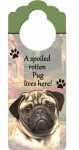Pug-Dog-Door-Knob-Handle-Hanger-Sign-Spoiled-Rotten-1025-x-4-Fawn-181160026943