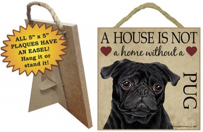 Pug-Indoor-Dog-Breed-Sign-Plaque-A-House-Is-Not-A-Home-5×5-Black-400487952167