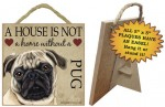 Pug-Indoor-Dog-Breed-Sign-Plaque-A-House-Is-Not-A-Home-5x5-Fawn-181140161482