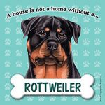 Rottweiler-Dog-Magnet-Sign-House-Is-Not-A-Home-180754172906