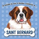 Saint-Bernard-Dog-Magnet-Sign-House-Is-Not-A-Home-181334143406