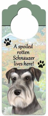 Schnauzer-Dog-Door-Knob-Handle-Hanger-Sign-Spoiled-Rotten-1025-x-4-Uncropped-400511448618