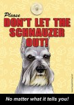 Schnauzer-Dont-Let-the-Breed-Out-Sign-Suction-Cup-7x5-181141680449