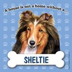 Sheltie-Dog-Magnet-Sign-House-Is-Not-A-Home-400237897329