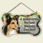 Shetland-Sheepdog-Sheltie-Dog-Sign-Wall-Plaque-Bone-Shape-Spoiled-Rotten-95-X-5-400280115676