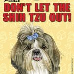 Shih-Tzu-Dont-Let-the-Breed-Out-Sign-Suction-Cup-7×5-181141680903