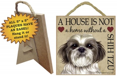 Shih-Tzu-Indoor-Dog-Breed-Sign-Plaque-A-House-Is-Not-A-Home-5×5-Puppy-Cut-181140161781