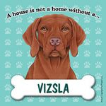 Vizsla-Dog-Magnet-Sign-House-Is-Not-A-Home-180783769165