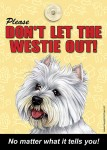 Westie-Dont-Let-the-Breed-Out-Sign-Suction-Cup-7x5-181141681308