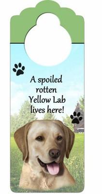 Yellow-Lab-Dog-Door-Knob-Handle-Hanger-Sign-Spoiled-Rotten-1025-x-4-181160028914