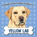 Yellow-Lab-Dog-Magnet-Sign-House-Is-Not-A-Home-400237897366