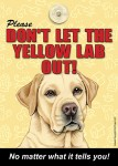 Yellow-Lab-Dont-Let-the-Breed-Out-Sign-Suction-Cup-7x5-400489699995