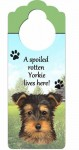 Yorkie-Dog-Door-Knob-Handle-Hanger-Sign-Spoiled-Rotten-1025-x-4-Puppy-Cut-400511449849