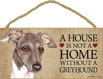 Italian Greyhound Indoor Dog Breed Sign Plaque – A House Is Not A Home + Bonus Coaster 1