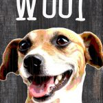 Jack Russell Terrier Sign – You Had me at WOOF 5×10 1