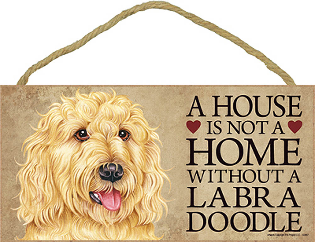 Labradoodle Indoor Dog Breed Sign Plaque - A House Is Not A Home Blnd + Bonus Coaster