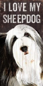 Old English Sheepdog Sign - I Love My 5x10