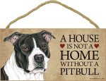 Pitbull Indoor Dog Breed Sign Plaque - A House Is Not A Home Blk Uncropped + Bonus Coaster