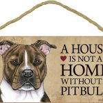 Pitbull Wood Dog Sign Wall Plaque Photo Display 5 x 10 – House Is Not A Home Bri + Bonus Coaster 1