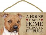 Pitbull Wood Dog Sign Wall Plaque Photo Display 5 x 10 - House Is Not A Home Unc + Bonus Coaster