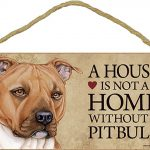 Pitbull Wood Dog Sign Wall Plaque Photo Display 5 x 10 – House Is Not A Home Unc + Bonus Coaster 1