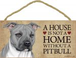 Pitbull Wood Dog Sign Wall Plaque Photo Display 5 x 10 - House Is Not A Home Gra + Bonus Coaster