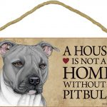 Pitbull Wood Dog Sign Wall Plaque Photo Display 5 x 10 – House Is Not A Home Gra + Bonus Coaster 1