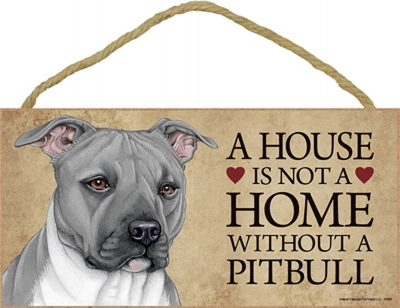 Pitbull Wood Dog Sign Wall Plaque Photo Display 5 x 10 - House Is Not A Home Gra + Bonus Coaster