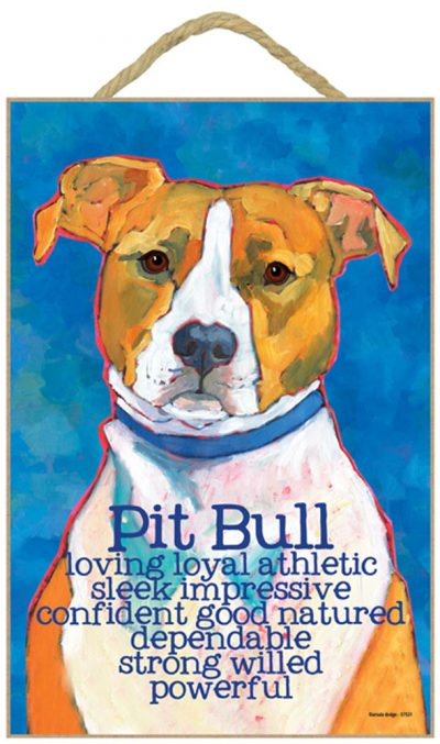 Pitbull Characteristics Indoor Sign Brown Uncropped