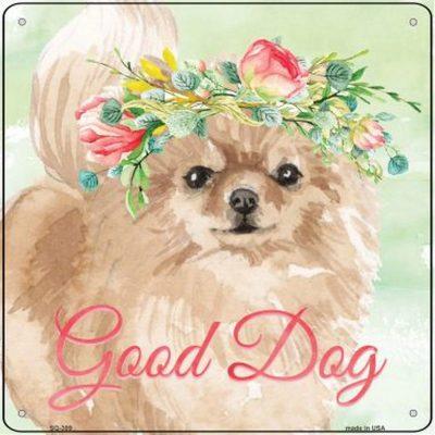 "Pomeranian ""Good Dog"" Metal Sign Red"