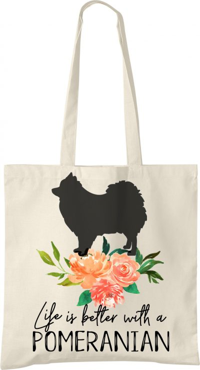 Pomeranian life is Better Tote