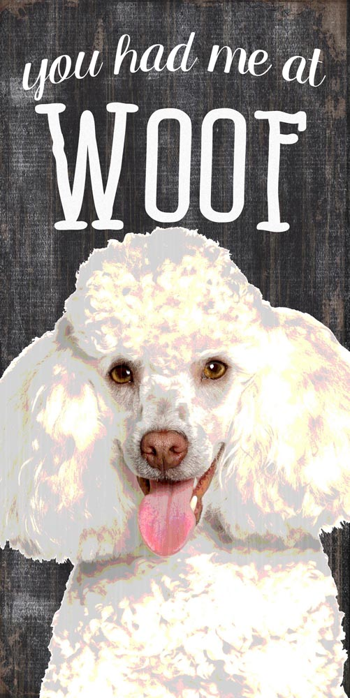 Poodle Sign - You Had me at WOOF 5x10