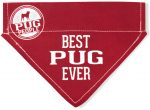 Best Pug Ever Bandana