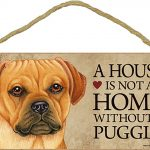Puggle Indoor Dog Breed Sign Plaque – A House Is Not A Home + Bonus Coaster 1