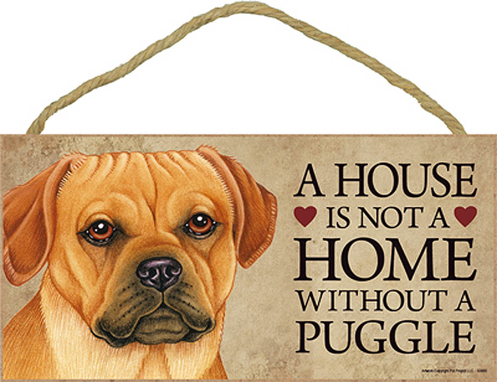 Puggle Indoor Dog Breed Sign Plaque - A House Is Not A Home + Bonus Coaster