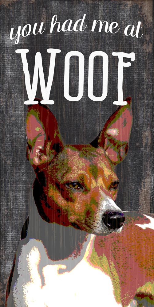 Rat Terrier Sign - You Had me at WOOF 5x10