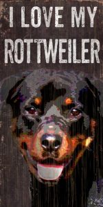 Rottweiler Sign - I Love My 5x10