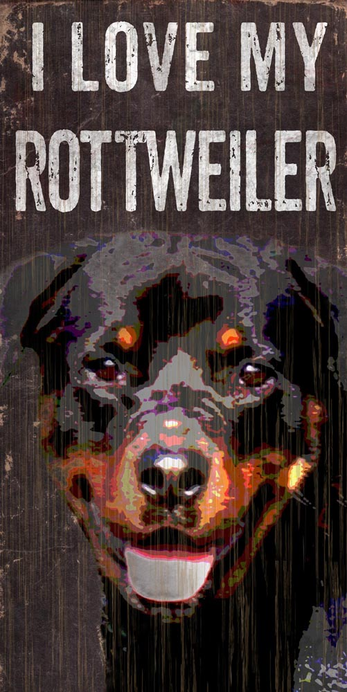 Rottweiler Sign - I Love My 5x10