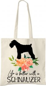 Schnauzer Life is Better Tote