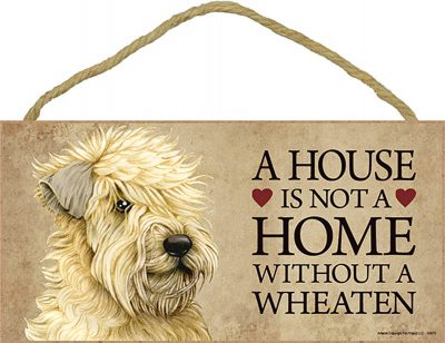 Soft Coated Wheaten Terrier Indoor Dog Breed Sign Plaque - A House Is Not A Home + Bonus Coaster