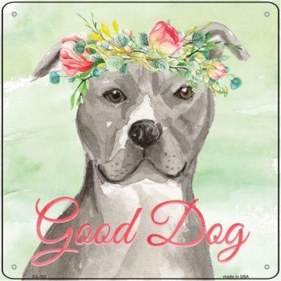 "Staffordshire Bull Terrier ""Good Dog"" Metal Sign Gray"