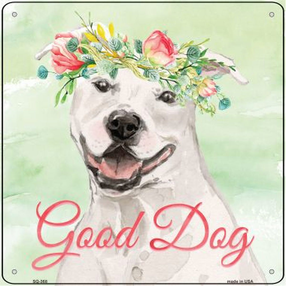 "Staffordshire Bull Terrier ""Good Dog"" Metal Sign White"