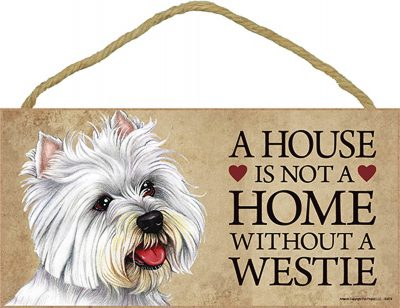 Westie Wood Dog Sign Wall Plaque Photo Display A House Is Not A Home 5 x 10 + Bonus Coaster