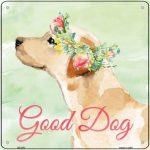 "Yellow Lab ""Good Dog"" Metal Sign"