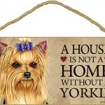 Yorkie Indoor Dog Breed Sign Plaque – A House Is Not A Home + Bonus Coaster 1